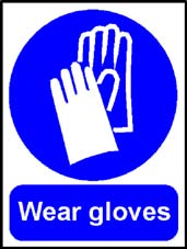More info on 'Wear Gloves' - Safety Sign